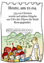 Cartoon: 21. April (small) by chronicartoons tagged rom romulus remus schneewittchen sieben zwerge cartoon