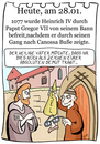 Cartoon: 28. Januar (small) by chronicartoons tagged canossa,karl,iv,papst,cartoon