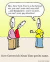 Cartoon: GMT (small) by sardonic salad tagged greenwich,mean,time,gmt
