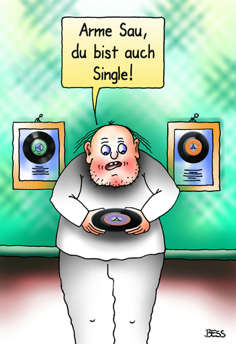 Cartoon: Single (medium) by besscartoon tagged mann,single,schallplatte,arme,sau,bess,besscartoon