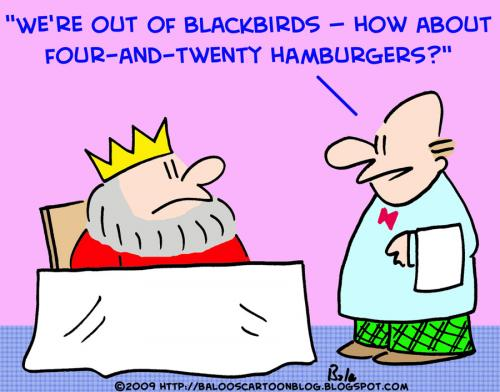 Cartoon: four and twenty hamburgers king (medium) by rmay tagged four,and,twenty,hamburgers,king