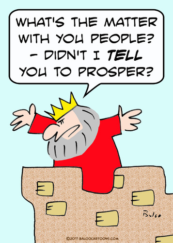 Cartoon: king told people to prosper (medium) by rmay tagged king,told,people,to,prosper