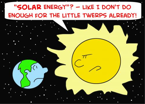 Cartoon: SOLAR ENERGY EARTH SUN TWERPS (medium) by rmay tagged solar,energy,earth,sun,twerps