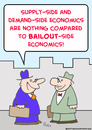 Cartoon: bailout economics (small) by rmay tagged bailout,economics