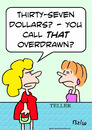 Cartoon: bank overdrawn dollars teller (small) by rmay tagged bank,overdrawn,dollars,teller