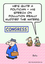 Cartoon: congressman pollution muddied wa (small) by rmay tagged congressman,pollution,muddied,waters