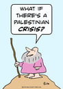 Cartoon: crisis palestinian moses (small) by rmay tagged crisis,palestinian,moses