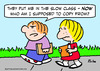 Cartoon: slow class copy from school (small) by rmay tagged slow,class,copy,from,school
